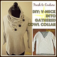 Trash to Couture: DIY V-Neck Into Gathered Collar Upcycled Refashioned Top Tutorial