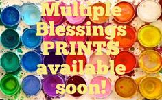Exciting News! Multiple Blessings by Caroline Simas PRINTS available soon!