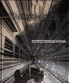 """""""La scena dell'arte: 1948-1986"""" ArchivioArte Fondazioone MODENA  a cura di Luca Massimo Barbero Ed.Fondazione Cassa di Risparmio di Modena, 2005"""