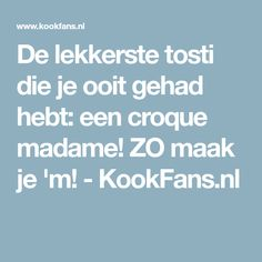 De lekkerste tosti die je ooit gehad hebt: een croque madame! ZO maak je 'm! - KookFans.nl Sounds Good, High Tea, Allrecipes, Sandwiches, Toast, Food And Drink, Snacks, Croque Madam, Lunches