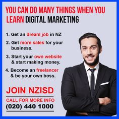 "Enroll yourself in the short term Digital Marketing Course as early as possible to have a better and ever-evolving career. Grab this golden opportunity to grow your career in NZ, so join ""NZISD"" the digital marketing skills institute in NZ. So if you are planning to enter the enterprise of Digital Marketing this course will open new possibilities to your career growth. Be Your Own Boss, Training Courses, Opportunity, Digital Marketing, How To Make Money, Career, Join, Student, How To Plan"