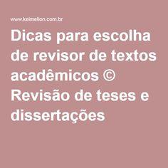 Dicas para escolha de revisor de textos acadêmicos © Revisão de teses e dissertações