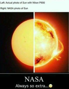 Hahahahahah really you think in earth your photo will look like the ones taken from space stupid flat earthers