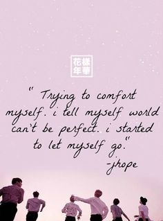 Bts Jhope Young Forever Quotes Bts Jhope Young For Bts Song Lyrics, Bts Lyrics Quotes, Bts Qoutes, World Quotes, Life Quotes, Rumi Quotes, Bts Young Forever, Song Lyrics Wallpaper, Bts Texts