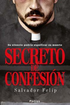 Mi cubierta para la novela Secreto de confesión de Salvador Felip, editada por Pàmies