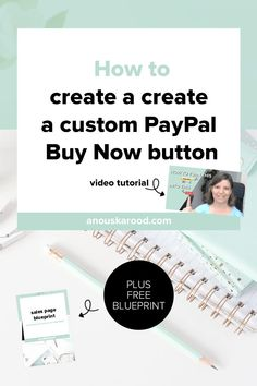 How to create a custom PayPal button