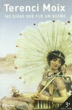 No digas que fue un sueño (Marco Antonio y Cleopatra) de Terenci Moix // I adore this book.
