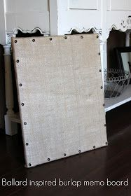 Diary of a {Wannabe} Domestic Diva: Burlap Memo Board {Ballard Designs inspired}
