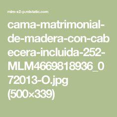 cama-matrimonial-de-madera-con-cabecera-incluida-252-MLM4669818936_072013-O.jpg (500×339)