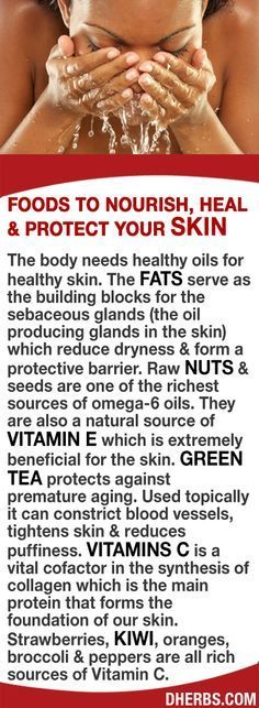 The body needs healthy oils for healthy skin. The fats serve as the building blocks for the oil producing glands that reduce dryness & form a protective barrier. Raw nuts & seeds are 1 of the richest sources of omega-6 oils & a natural vitamin E. Green tea protects against premature aging. Topically it can constrict blood vessels, tightens skin & reduces puffiness. Strawberries, kiwi, oranges, broccoli & peppers are all rich sources of Vitamin C a vital cofactor in the synthesis of collagen.