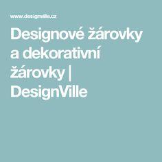 Designové žárovky a dekorativní žárovky | DesignVille