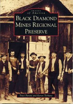 Black Diamond Mines, my favorite book about my favorite regional park
