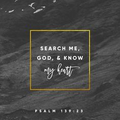 Psalms Search me, O God, and know my heart; test me and know my anxious thoughts. Point out anything in me that offends you, and lead me along the path of everlasting life. Bible Scriptures, Bible Quotes, Scripture Verses, Ptsd Quotes, Wicked Ways, Everlasting Life, Verse Of The Day, Trust God, Word Of God
