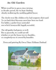 """An Old Garden"" by Gwen Haaland"