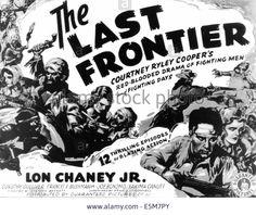 The Last Frontier (1932) Movie Serial - Stars: Lon Chaney Jr., Dorothy Gulliver, Ralph Bushman ~ Directors: Spencer Gordon Bennet, Thomas Storey
