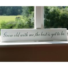 'Grow Old With Me..' Sign - Home Accessories by Lily & Moor. Visit www.lilyandmoor.co.uk for beautiful products and inspiration!