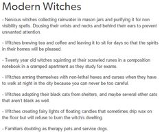 witches<< I feel like someone posted this as an AU fandom thing, but it's actually accurate to the Witches I know~•~•~•~•~•~?