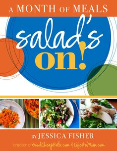 Summer's here and salad's on! Enjoy a month of easy, healthy, and budget-friendly salad-centric meals with this new meal plan.  NEW: A Month of Meals - Salad's On! http://goodcheapeats.com/2016/05/new-a-month-of-meals-salads-on/