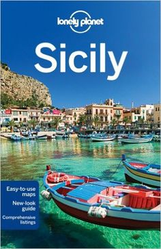Lonely Planet Sicily (Travel Guide): Amazon.co.uk: Lonely Planet, Gregor Clark, Vesna Maric: 9781742200484: Books