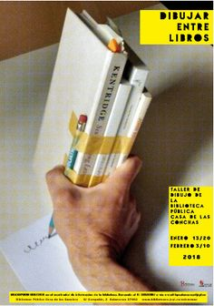 Dibujar entre Libros, 2ª ed. dirgido por Ginés Martínez Mayo, Writing Workshop, Reading Workshop, Proposals, Libros, February, Draw