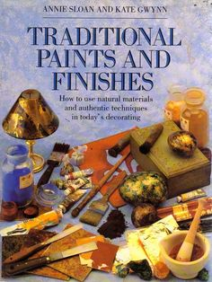 Annie Sloan •  Traditional Paints and Finishes