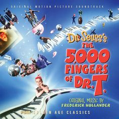 The 5,000 Fingers if Dr. T- good movie!!