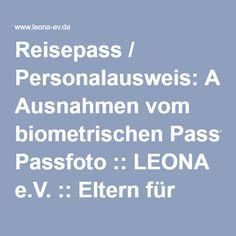 Reisepass / Personalausweis: Ausnahmen vom biometrischen Passfoto :: LEONA e.V. :: Eltern für Eltern - in der Schwangerschaft, im Alltag, in der Trauer