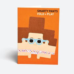 Smarty pants This greeting card can be made into a playful character. No glue or scissors necessary! £2.40