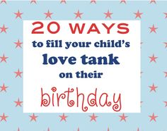 20 cool ways to make your child feel special on their birthday
