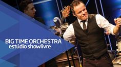"""""""Buraco da camiseta(one time show) - Big Time Orchestra no Estúdio Showl..."""