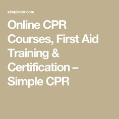 77 best first aid training images on pinterest in 2018 health online cpr courses first aid training certification simple cpr fandeluxe Image collections