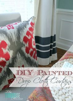 Love these simple, easy and inexpensive painted curtains ... made from drop cloths!