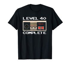 Check this Level 40 Complete T-Shirt Men Birthday Gift TShirt-Yolotee . Hight quality products with perfect design is available in a spectrum of colors and sizes, and many different types of shirts! 40th Birthday Gifts, Birthday Shirts, Mans 40th Birthday Ideas, Fathers Day Shirts, Vintage Shirts, Branded T Shirts, Types Of Shirts, Colorful Shirts, Mens Tops