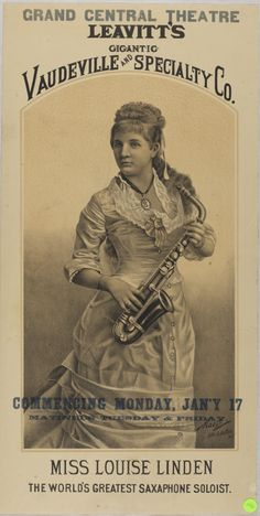Lithograph poster advertising performances by Louise Linden, the first American woman solo concert saxophonist, ca. 1880.