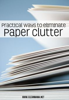 Getting rid of the paper clutter doesn't have to be difficult!  Here are some practical ways to eliminate the paper clutter via Clean Mama