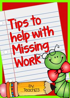 Bright Ideas: Missing Work - tips to help students who have trouble with missing assignments.