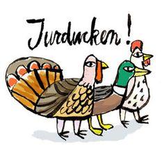 Turducken, a family joke....   :)