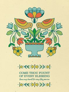 Come Thou Fount of Every Blessing
