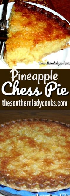 Pineapple Chess Pie is one of my favorites.  This Pineapple Chess Pie is delicious and easy to make and a wonderful dessert to serve with coffee.  You can add your favorite topping,  if you like, …