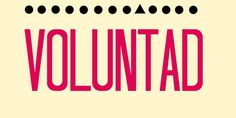 Voluntad | 40 Beautiful Words In Spanish