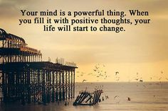 Your mind is a powerful thing. When you fill it with positive thoughts, your life will start to change. http://www.easeworry.com/