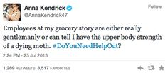15 Hilarious Tweets from Anna Kendrick  And omg this is me