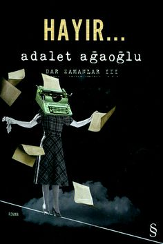 http://www.kitapgalerisi.com/Hayir-Dar-Zamanlar-III_177165.html#0