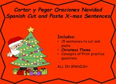 Cut and paste spanish sentences in order. 15 sentences centered around Christmas. Also includes 4 questions about concepts about print. How many words, capitals, lower case and words.Includes:15 sentences to cut and pasteChristmas ThemeConcepts of Print practice questionsALL IN SPANISH