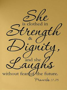 Clothed in Strength, Dignity and Laughs