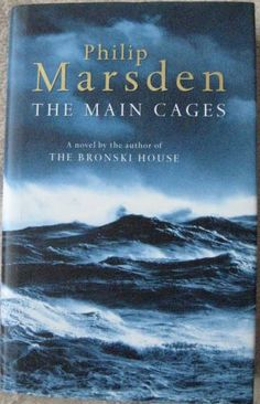 THE MAIN CAGES Philip Marsden. When Jack Sweeney arrives in a Cornish village in decline he finds himself transformed by the presence of the sea. He discovers he has the attribute most prized among the town's struggling fishermen: luck. He buys a boat, and becomes a member of the lifeboat crew. He falls in love. But in the hardy enthusiasm for his new life are the seeds of tragedy.