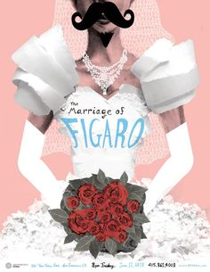 The Marriage of Figaro Opera Poster  This was a poster I designed for a studio class where we all were to make posters based off of differen...