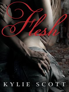 Flesh (Flesh by Kylie Scott (Goodreads Author) 2 Stars on goodreads Kylie Scott, Paranormal Romance Books, Romance Novels, Writing Romance, Saga, Good Books, Books To Read, Thing 1, Love Book