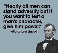 Abraham Lincoln... a wise man!