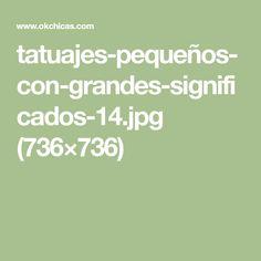 tatuajes-pequeños-con-grandes-significados-14.jpg (736×736)